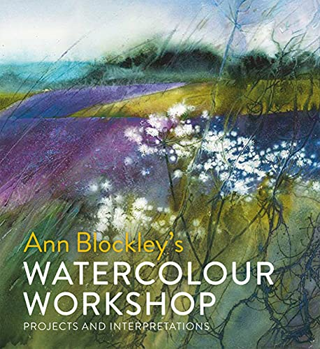 Watercolour Workshop: projects and interpretations from Batsford Books