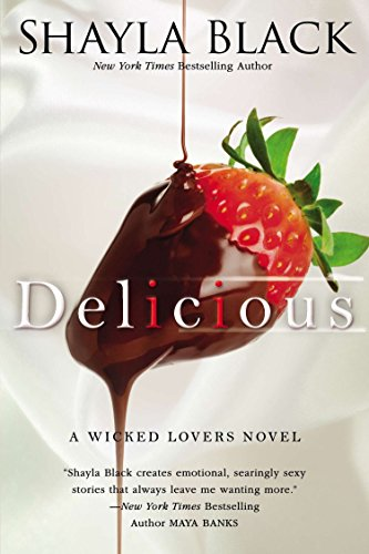 Delicious (Wicked Lovers Novels) from Berkley Books