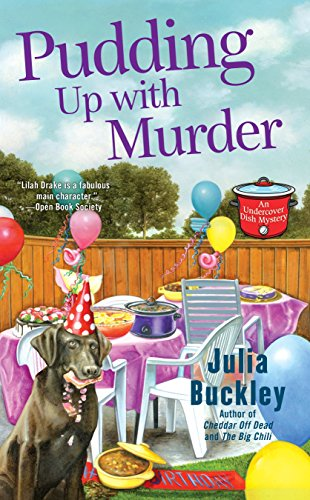 Pudding Up with Murder (An Undercover Dish Mystery) from Berkley Books