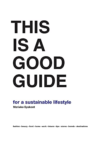 This is a Good Guide - for a Sustainable Lifestyle from BIS