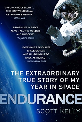 Endurance: A Year in Space, A Lifetime of Discovery from Black Swan