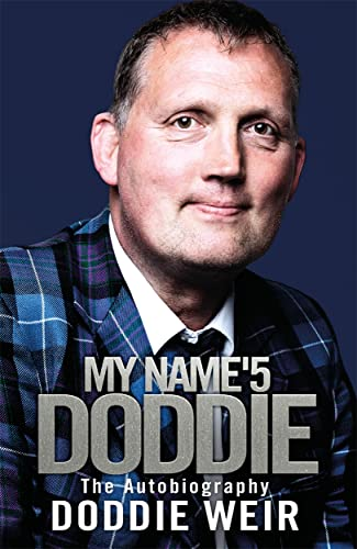 My Name'5 Doddie: The Autobiography from Black and White Publishing