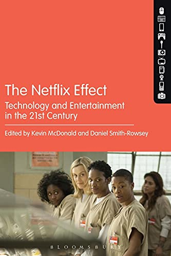 The Netflix Effect from Bloomsbury Academic