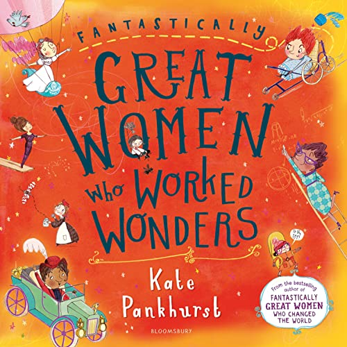 Fantastically Great Women Who Worked Wonders from Bloomsbury Children's Books