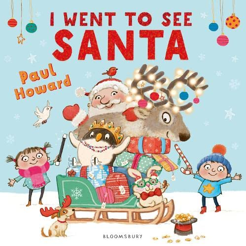 I Went to See Santa from Bloomsbury Publishing PLC