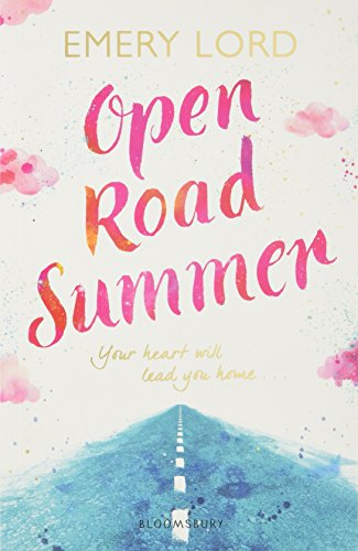 Open Road Summer from Bloomsbury YA