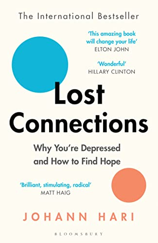 Lost Connections: Why You're Depressed and How to Find Hope from Bloomsbury Publishing