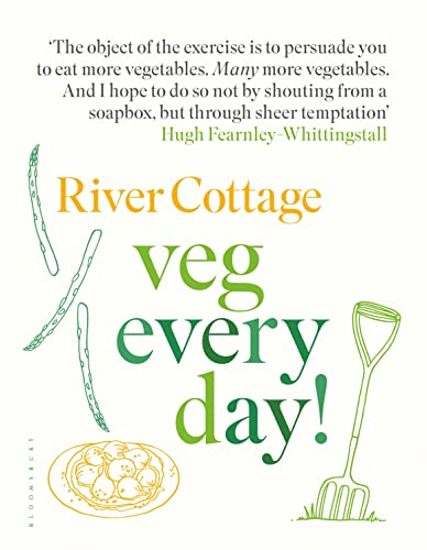River Cottage Veg Every Day! from Bloomsbury Publishing