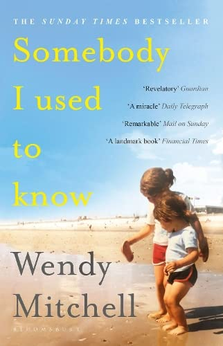 Somebody I Used to Know: A Richard and Judy Book Club Pick 2019 from Bloomsbury Publishing PLC