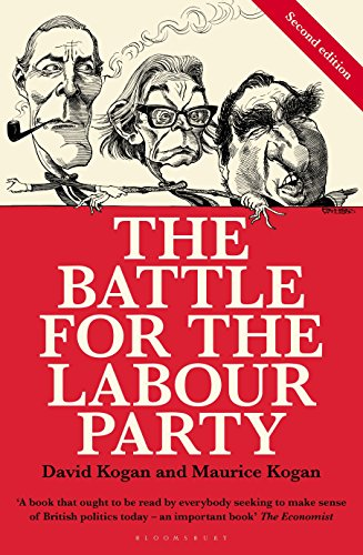 The Battle for the Labour Party: Second Edition (Bloomsbury Reader) from Bloomsbury 3PL