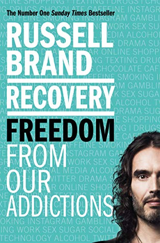 Recovery: Freedom From Our Addictions from Bluebird