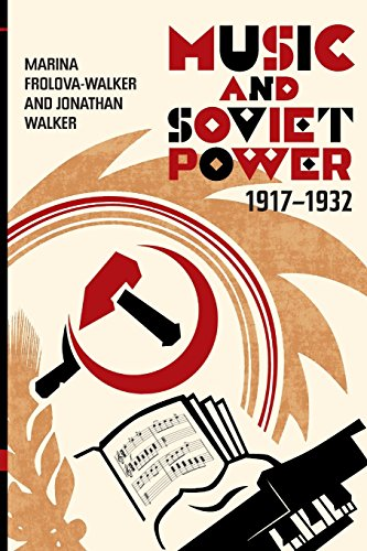 Music and Soviet Power, 1917-1932 from Boydell Press