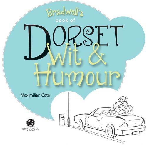 Dorset Wit & Humour (Wit and Humour) from Bradwell Books