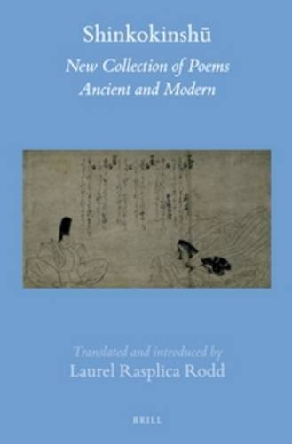 Shinkokinshū (2 Vols): New Collection of Poems Ancient and Modern (Brill's Japanese Studies Library) from Brill