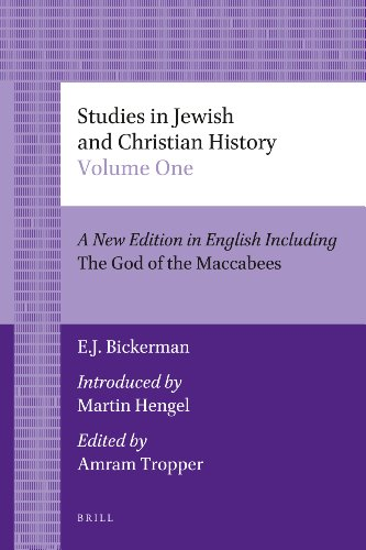 Studies in Jewish and Christian History (2 Vols.): A New Edition in English Including the God of the Maccabees, Introduced by Martin Hengel, Edited by ... Collection / Biblical Studies & Religious) from Brill