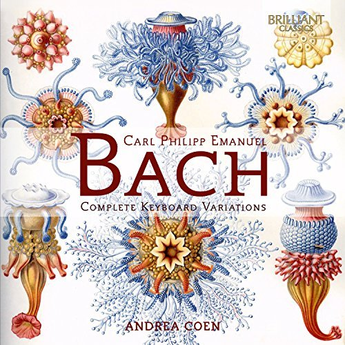 C.P.E. Bach: Complete Keyboard Variations by Andrea Coen (2016-03-01) from Brilliant Classics