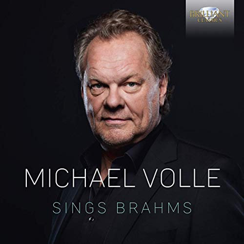 Michael Volle Sings Brahms from BRILLIANT CLASSICS