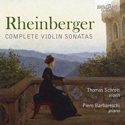 Rheinberger: Complete Violin Sonatas from BRILLIANT CLASSICS