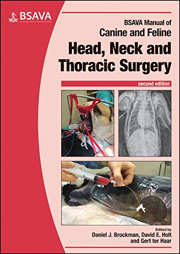 BSAVA Manual of Canine and Feline Head, Neck and Thoracic Surgery (BSAVA British Small Animal Veterinary Association) from British Small Animal Veterinary Association