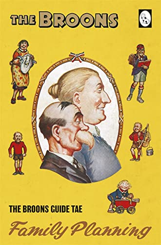 The Broons Guide Tae... Family Planning from Broons Books (Incorporating Oor Wullie)