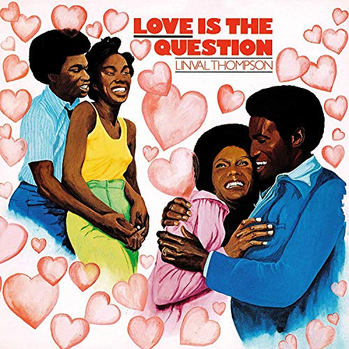Love Is The Question [VINYL] from Burning Sounds