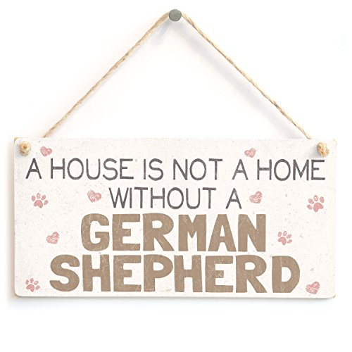 A House is Not A Home Without A German Shepherd - Handmade Shabby Chic Style Dog Wooden Sign/Plaque from Button Hill Cottage