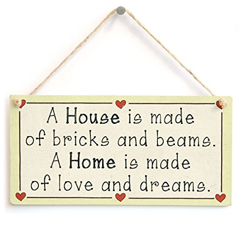 A House is Made of Bricks and Beams. A Home is Made of Love and Dreams. - Love Heart Sign from Button Hill Cottage