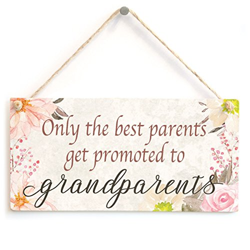Only The Best Parents get Promoted to Grandparents - Beautiful Home Accessory Gift Sign Baby Announcement Gift for Grandparents to Be from Button Hill Cottage