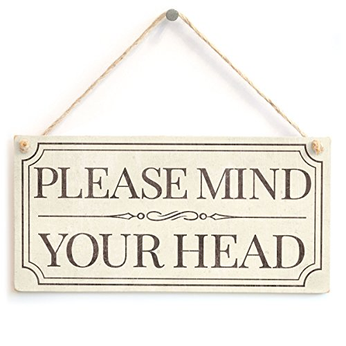 Please Mind Your Head - Vintage Style Handmade Sign Low Ceiling Warning from Button Hill Cottage