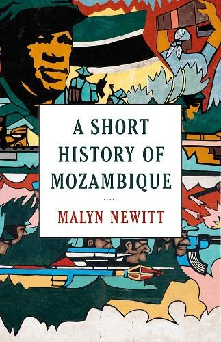 A Short History of Mozambique from C Hurst & Co Publishers Ltd