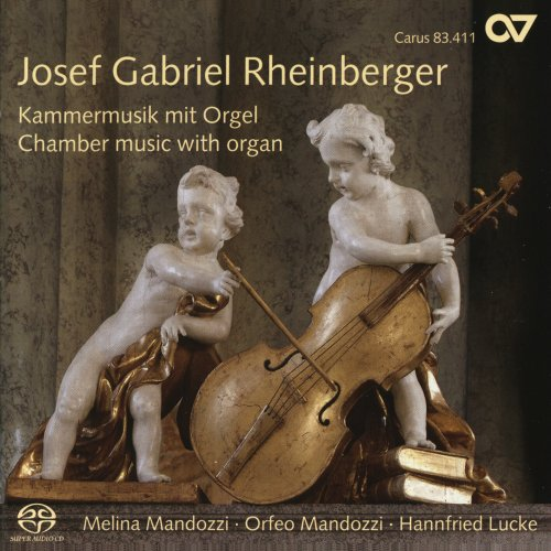 Josef Gabriel Rheinberger: Chamber Music with Organ from CARUS