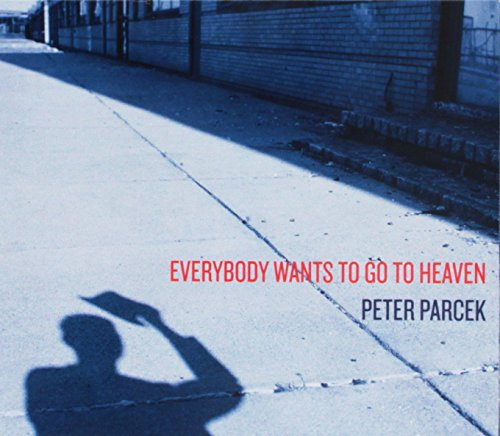 Everybody Wants to Go to Heaven from CD BABY