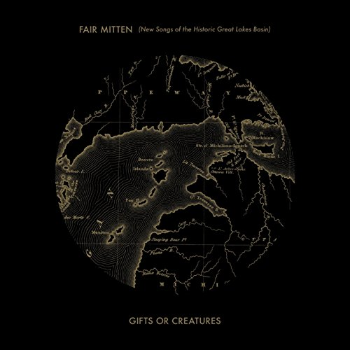 Fair Mitten (New Songs Of The Historic Great Lakes Basin) [VINYL] from CD Baby