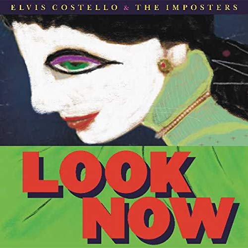 THE IMPOSTERS ELVIS COSTELLO /LOOK NOW [VINYL] from CONCORD
