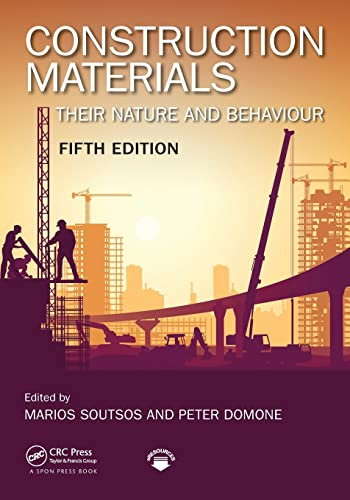 Construction Materials, Fifth Edition: Their Nature and Behaviour from CRC Press