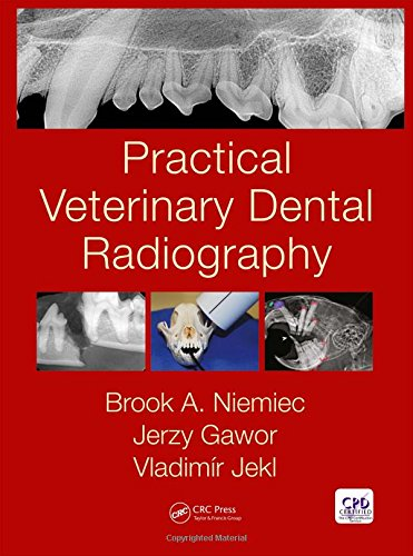 Practical Veterinary Dental Radiography from CRC Press