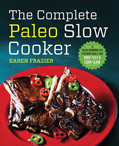 The Complete Paleo Slow Cooker from Callisto