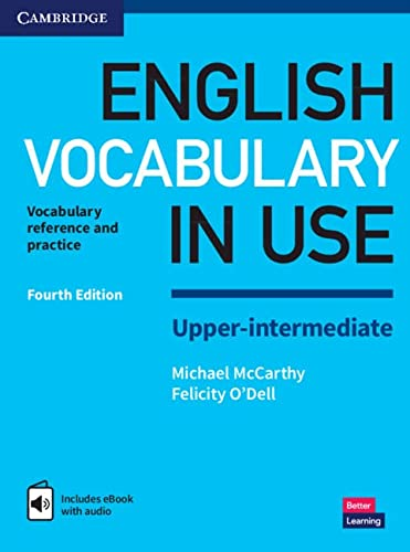 English Vocabulary in Use Upper-Intermediate Book with Answers and Enhanced eBook: Vocabulary Reference and Practice from Cambridge University Press