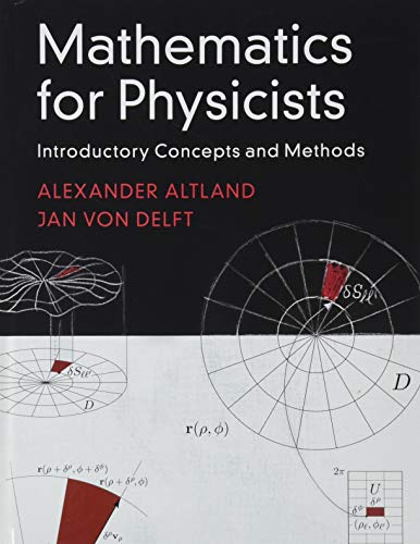 Mathematics for Physicists: Introductory Concepts and Methods from Cambridge University Press