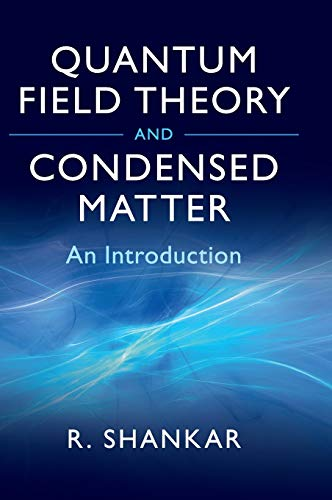 Quantum Field Theory and Condensed Matter (Cambridge Monographs on Mathematical Physics) from Cambridge University Press