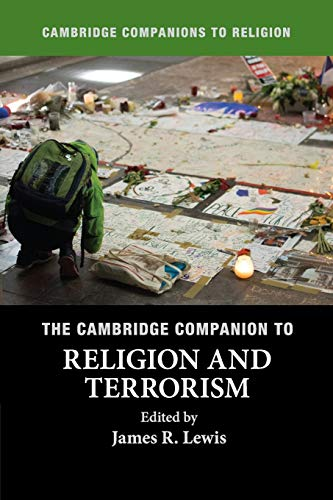 The Cambridge Companion to Religion and Terrorism (Cambridge Companions to Religion) from Cambridge University Press