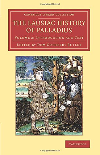 The Lausiac History of Palladius: Volume 2 (Cambridge Library Collection - Religion) from Cambridge University Press