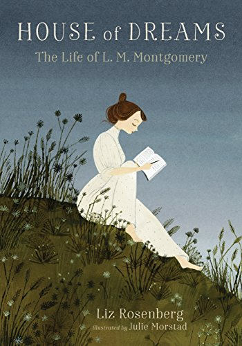 House of Dreams: The Life of L. M. Montgomery from Candlewick Press (MA)