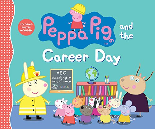 Peppa Pig and the Career Day from Candlewick Press (MA)