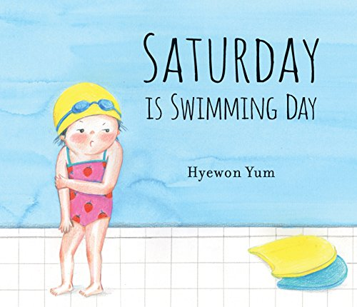 Saturday Is Swimming Day from Candlewick Press (MA)