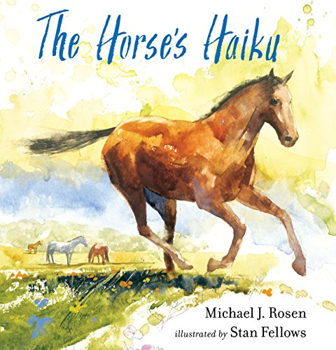 The Horse's Haiku from Candlewick Press (MA)