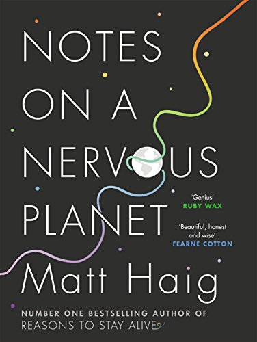 Notes on a Nervous Planet from Canongate Books