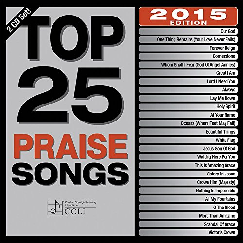 Top 25 Praise Songs 2015 from Capitol Records