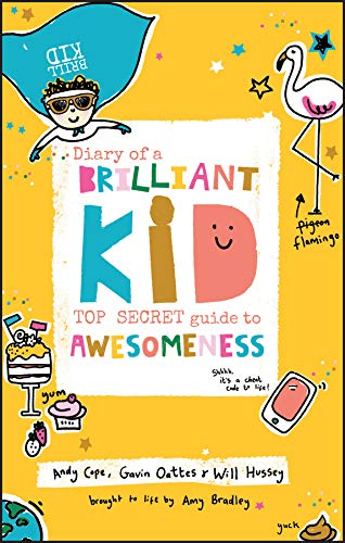 Diary of a Brilliant Kid: Top Secret Guide to Awesomeness from Capstone