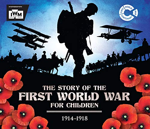 The Story of the First World War for Children (1914-1918) from Carlton Kids